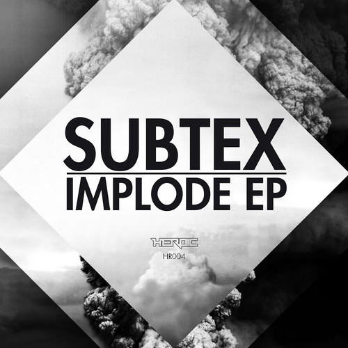 Implode by Subtex