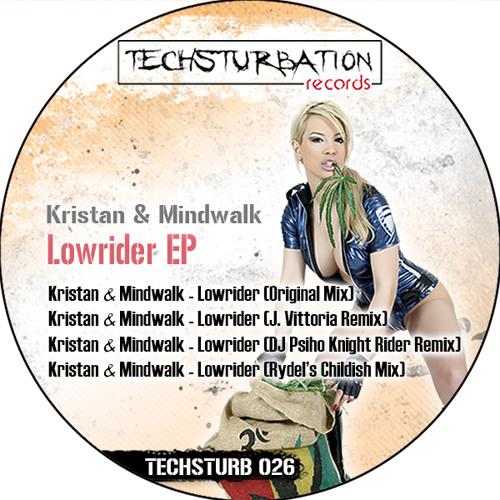 Kristan & Mindwalk - Lowrider (J. Vitoria Remix) TECHSTURB026