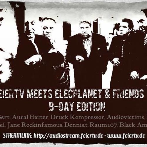 Herr Bert @ FeierTV meets ElecPlanet & friends