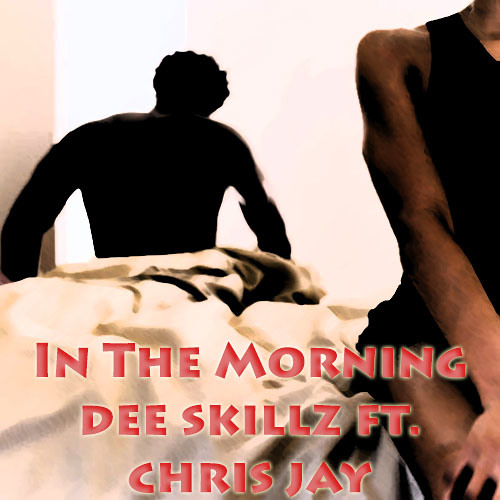 In The Morning ft. Chris Jay