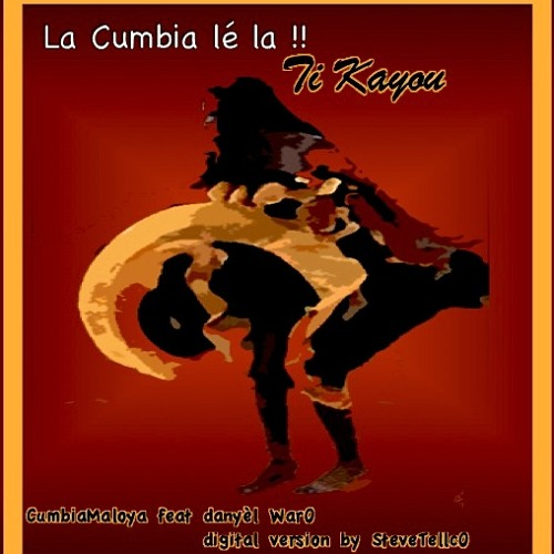TI Kayou CumbiaMaloya by Steve TellcO