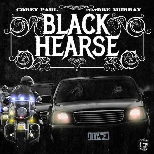 Corey Paul - Black Hearse (feat. Dre Murray)