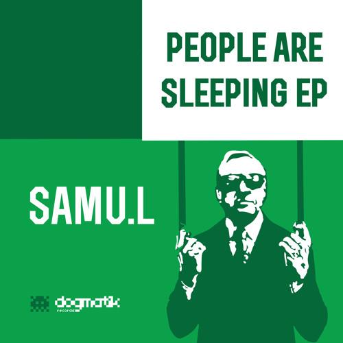 Samu.l - Look Around [DOGMATIK RECORDS]