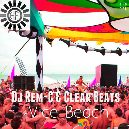 Dj Rem-C & Clear Beats - Vice Beach (cut vers) HouseFactorya Records