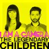 I Am A Camera  - The Legendary Children ( prod by Mr Watt & Dimitri Tikovoi )