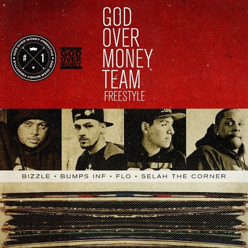 G.O.M. - God Over Money Team Freestyle (feat. Bizzle, Bumps INF, FLO & Selah Tha Corner)