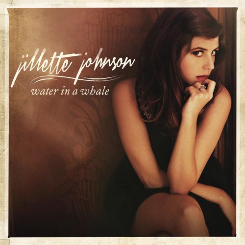 Jillette Johnson - Last Bus Out