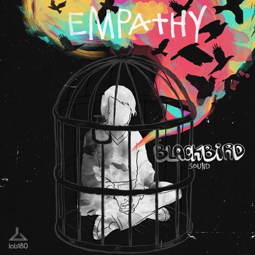 Blackbird Sound - Empathy (Original Mix)