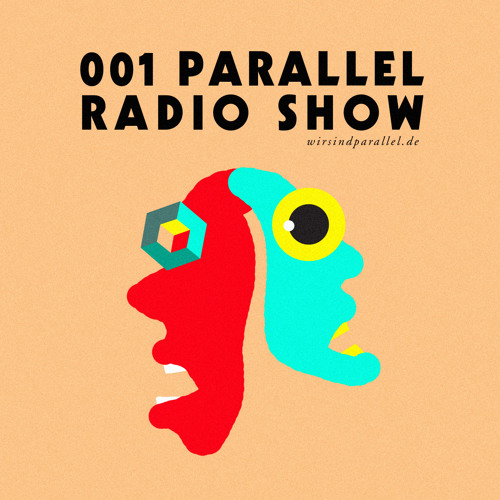 Parallel Radio Show 001 by Daniela La Luz