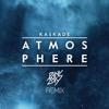 Kaskade - Atmosphere (Panic City Remix)