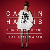 Calvin Harris feat Ayah Marar - Thinking About You (Laidback Luke Remix)