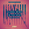 Global Mind - In The Heat (Miguel Migs Salted Dub)