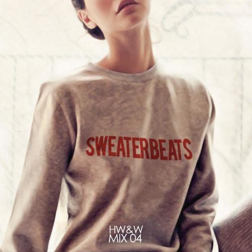 HW&W Mix 04: Sweater Beats