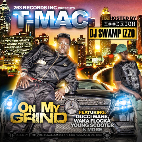 T-Mac ft. Young Scooter and JD Hawg - On My Grind Remix