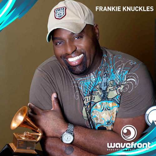 Frankie Knuckles Mix for Wavefront Music Festival