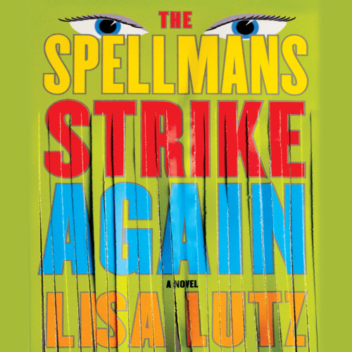 Audiobook Excerpt of Spellmans Strike Again by Lisa Lutz