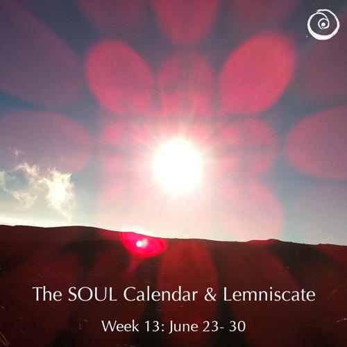 Week 13 - SOUL Calendar & Lemniscate