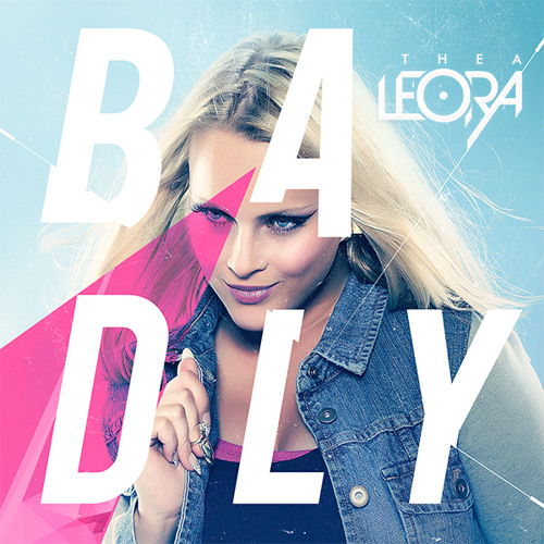Thea Leora - Badly