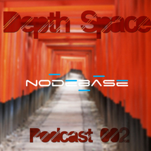 Depth Space Podcast 002 [25/06/13]