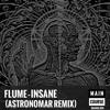 Insane (Astronomar remix)