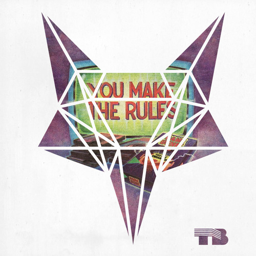 TV & Video Games - You Make The Rules (Mixtape by Thomas Barrandon)