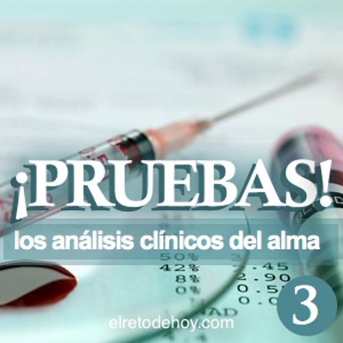 2013_13_03 Pruebas Los Analisis Clinicos del Alma (Miércoles)