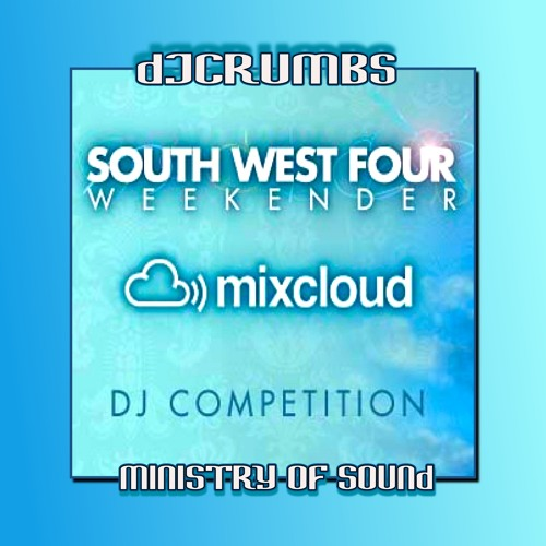 ⨀djcruMbs⨀ Ministry of Sound South West Four After-Party DJ Competition