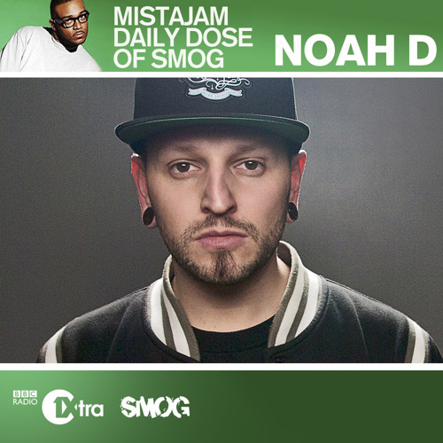 BBC 1xtra Mista Jam Daily Dose of SMOG with Noah D #2 (Uncensored)