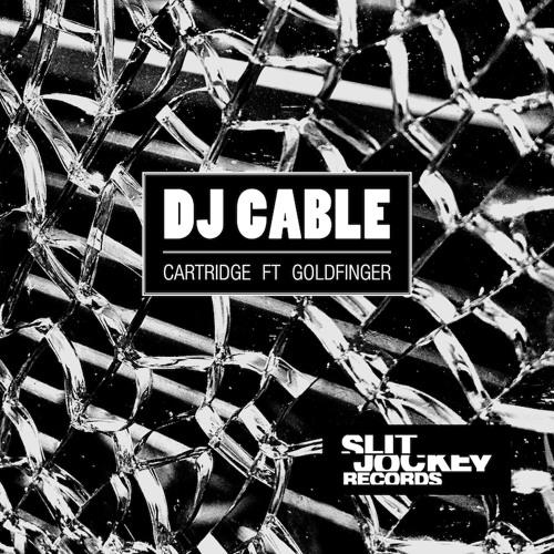 Cartridge Feat. Goldfinger (Slit Jockey Records)
