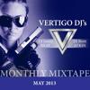 Vertigo DJs Monthly Mixtape May 2013 - Jonny Reay & Brett Atkin
