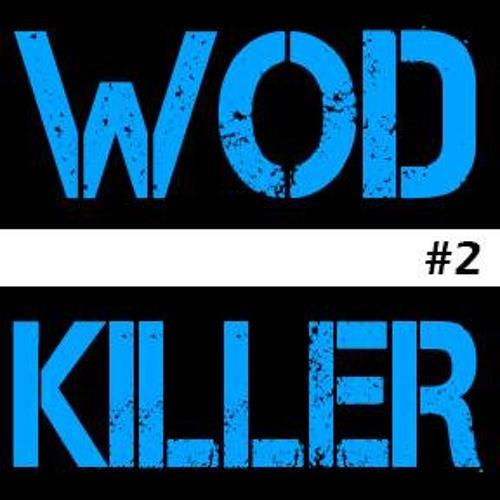 WODkiller #2 (Summer '13)