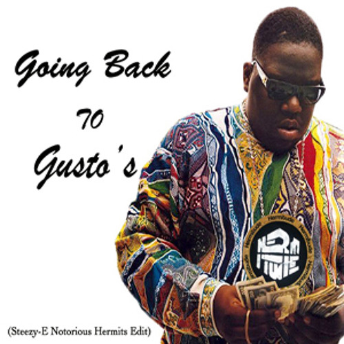 Notorious B.I.G- Going Back To Cali (Steezy-E Notorious Hermits edit)