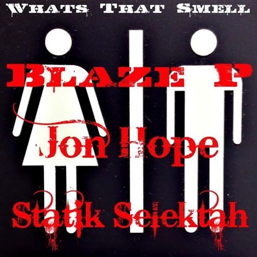 Whats That Smell ft. Statik Selektah & Jon Hope