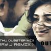 Nenjodu cherthu Dubstep mix (Jerry J Remix )