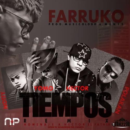 Farruko Ft Polakan, Yomo y Notty - Tiempos (Official Remix)