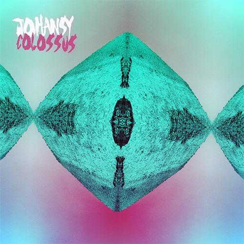 Johansy - Castles • Colossus EP