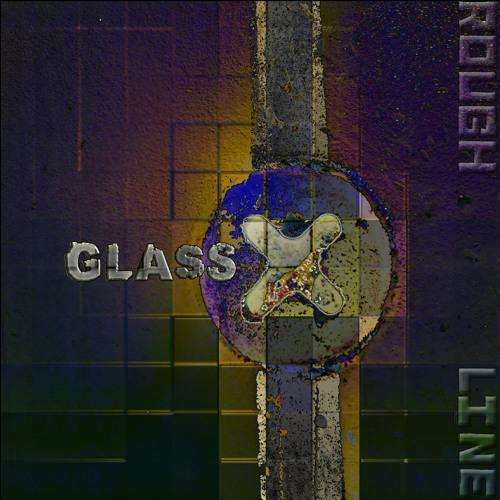 GlassX-Rough line-OUT now on MORBIT RECORDS