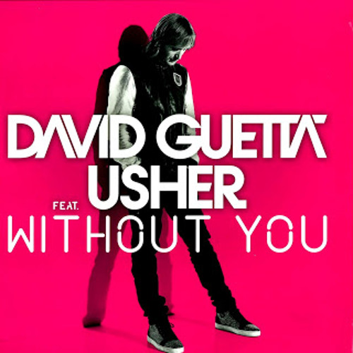 Without You - Usher ft. David Guetta (Cursino Remix 2k13)