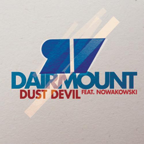 Dairmount - Dust Devil Dub Ft. Nowakowski - Snippet