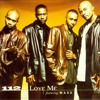 112 ~ Love Me (Be$t Believe Remix) featuring Mase