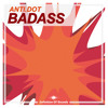 Anti.Dot - Badass (TEASER)