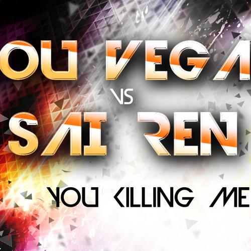 You killing me remix