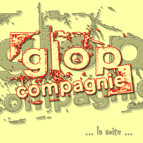 "Glop Compagnie - Impatiente (EP 2010 ""...la suite...)"