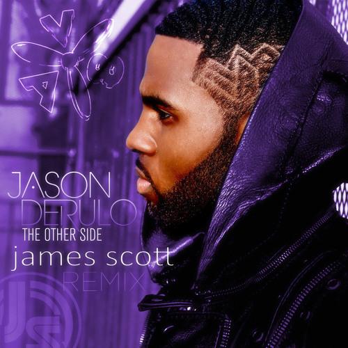 Jason Derulo - The Other Side (James Scott Remix)(Demo)