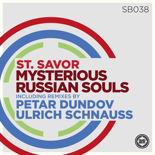 St. Savor - Mysterious Russian Souls (15 JULY out on Sudbeat w/ remixes) cut from Resident