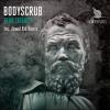Bodyscrub - Zero Latency (Jewel Kid Remix)