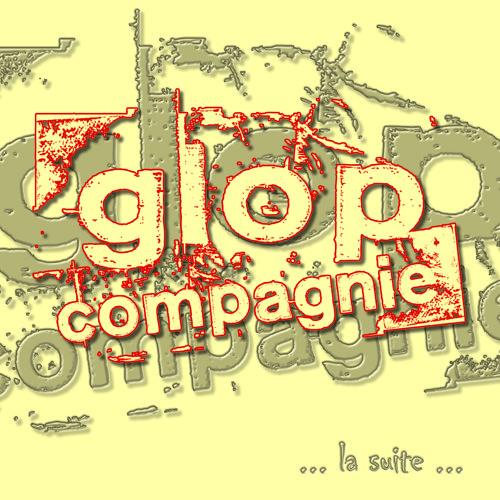 "Glop Compagnie - C'est un animal (EP 2010 ""...la suite..."") Reprise de Bijou"