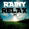 Rainy Relax Mix - PJ
