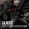 Mauro Picotto & Riccardo Ferri - CLASH
