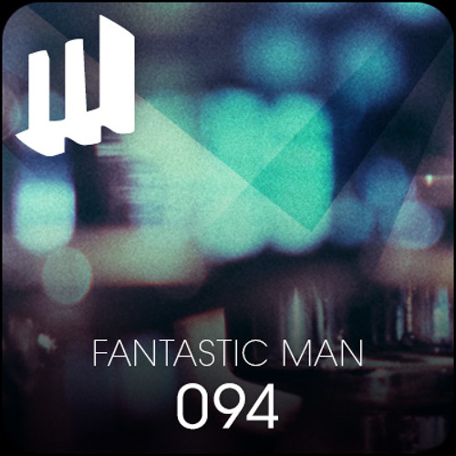 Melbourne Deepcast 094: Fantastic Man